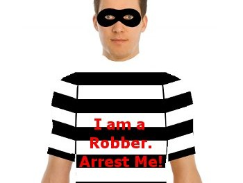 Weirdest robber, ever!